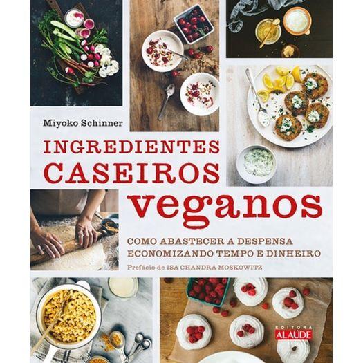 Ingredientes Caseiros Veganos - Alaude