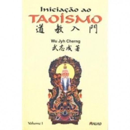 Iniciacao ao Taoismo 1 - Mauad