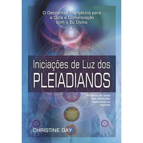 Iniciacoes de Luz dos Pleiadianos