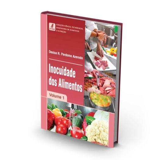 Inocuidade dos Alimentos - Vol 1 - Atheneu