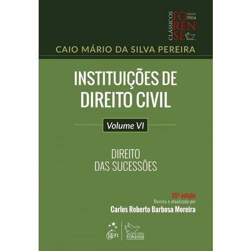Instituições de Direito Civil - Direito das Sucessões - 25ª Edição (2018)