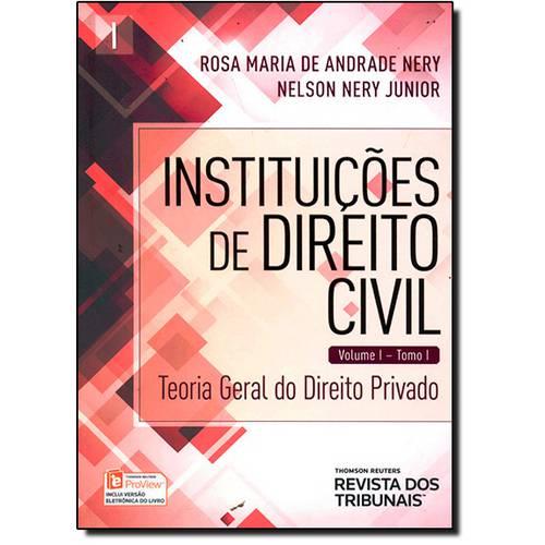Instituições de Direito Civil: Teoria Geral do Direito Privado - Vol.1 - Tomo 1