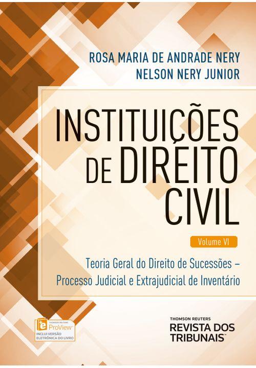 Instituições de Direito Civil V. 6 - Teoria Geral do Direito - 1ª Edição