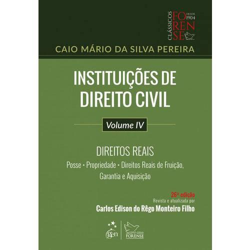 Instituições de Direito Civil - Volume Iv - Direitos Reais