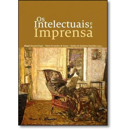 Intelectuais e a Imprensa, o