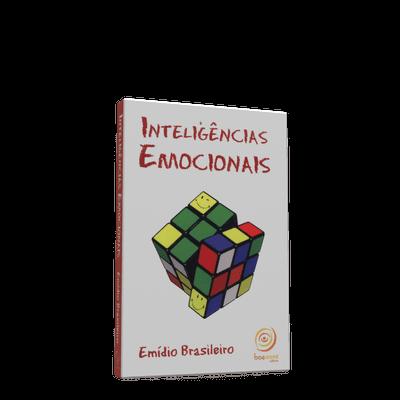 Inteligências Emocionais (400 Maneiras de Ser Emocionalmente Inteligente)