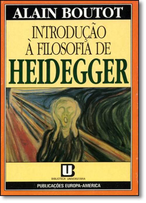 Introdução à Filosofia de Heidegger