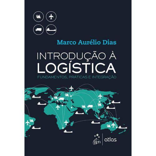 Introducao a Logistica - Fundamentos, Praticas e I