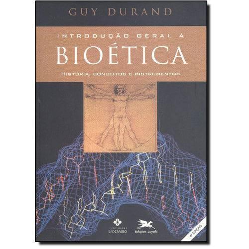 Introdução Geral Á Bioética: História, Conceitos e Instrumentos
