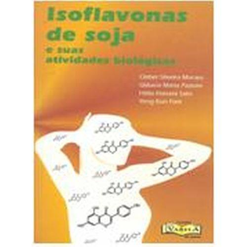 Isoflavonas de Soja e Suas Atividades Biológicas-1a.ed.2009