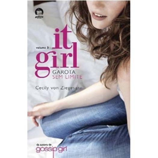 It Girl 3 Garotas Sem Limites - Galera