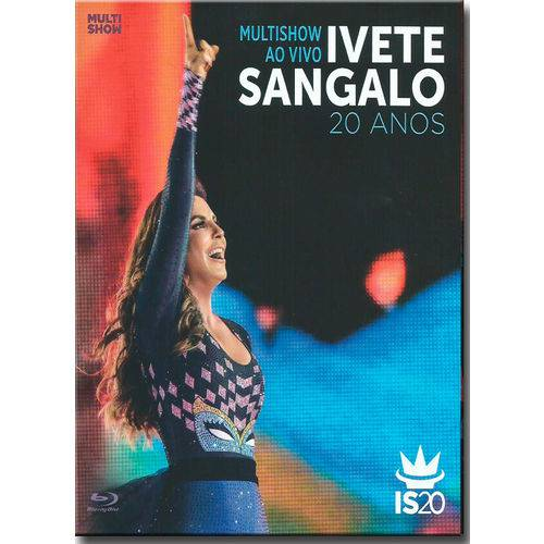 Ivete Sangalo - Multishow ao Vivo 20 Anos