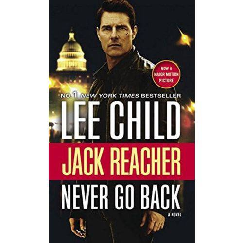 Jack Reacher - Never Go Back - Movie Tie - Random House
