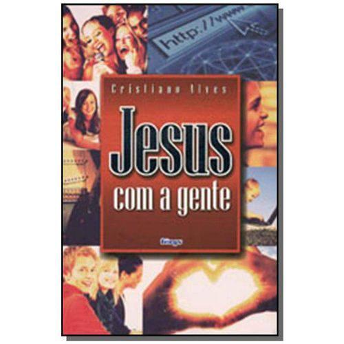 Jesus com a Gente 14,00 X 21,00 Cm 14,00 X 21,00 Cm