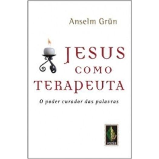 Jesus Como Terapeuta - Vozes