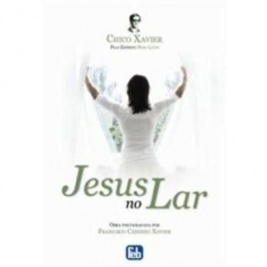 Jesus no Lar - Feb