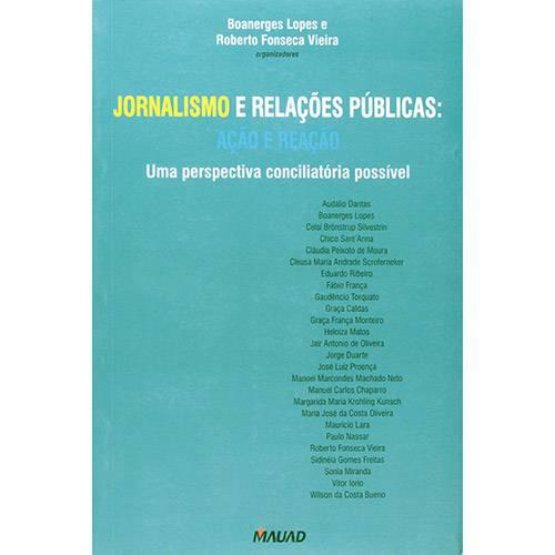 Jornalismo e Relações Públicas: Ação e Reação