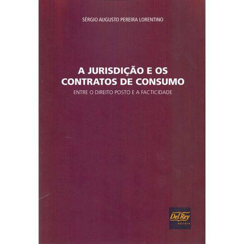 Jurisdicao e os Contratos de Consumo, a - 01ed/17