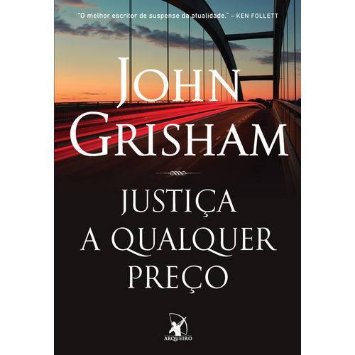 Justiça a Qualquer Preço - 1ª Ed.