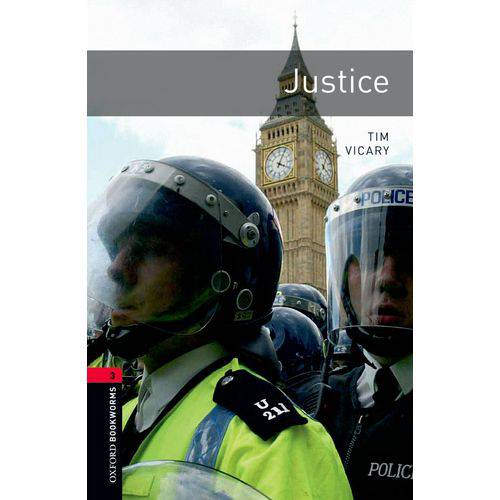 Justice - Oxford Bookworms Library - Level 3 - Third Edition - Oxford University Press - Elt