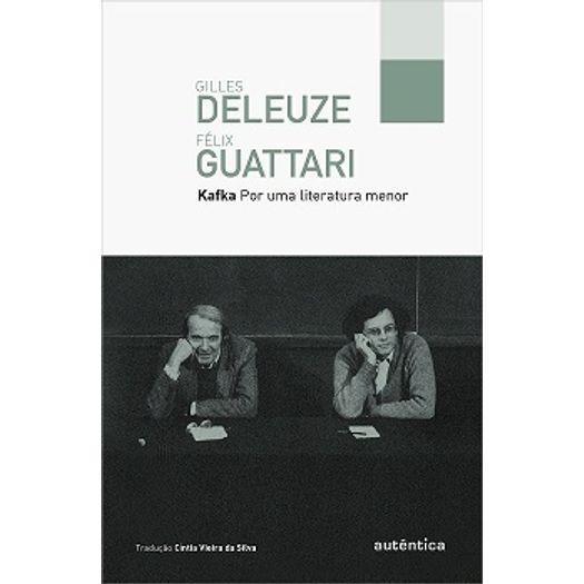Kafka - por uma Literatura Menor - Autentica