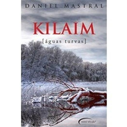 Kilaim - Aguas Turvas - Novo Seculo