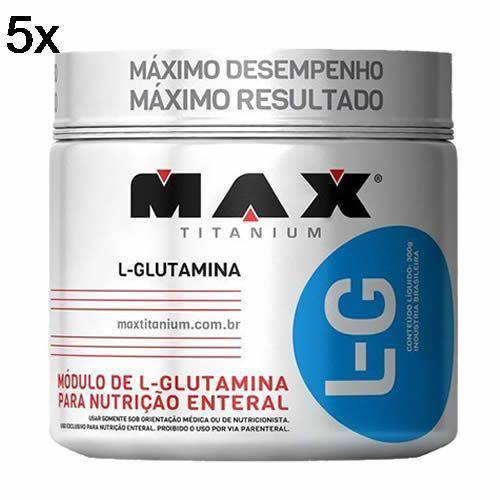 Kit 5X Glutamina L-G - 300g - Max Titanium
