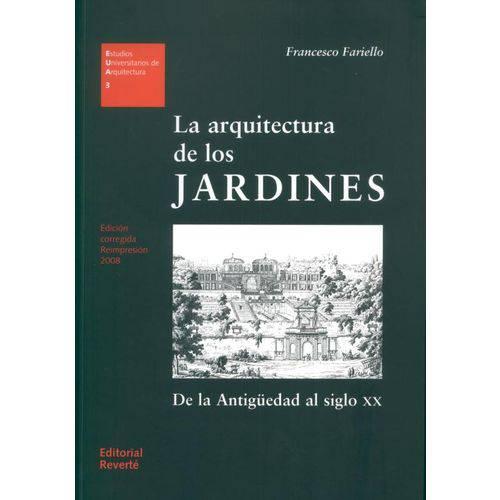 La Arquitectura de Los Jardines Vol.3 (estúdios Universitários de Arquitectura)