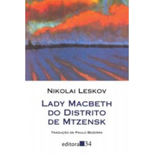 Lady Macbeth do Distrito de Mtzensk - Editora 34