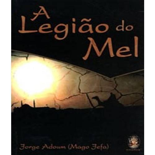 Legiao do Mel, a