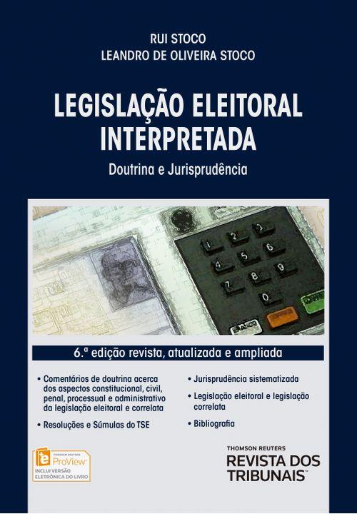 Legislação Eleitoral Interpretada 6ª Edição