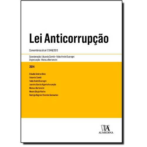 Lei Anticorrupção: Comentários à Lei 1.846 - 013