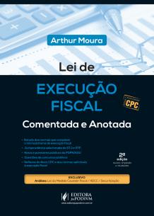 Lei de Execução Fiscal Comentada e Anotada para Concursos (2017)
