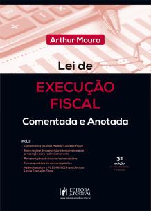 Lei de Execução Fiscal Comentada e Anotada para Concursos (2019)