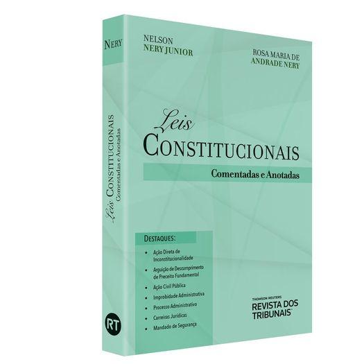 Leis Constitucionais Comentadas e Anotadas - Rt