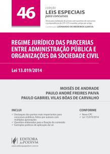 Leis Especiais para Concursos - V.46 - Regime Jurídico das Parcerias Entre Administração Pública e Organizações da Sociedade Civil (2017)
