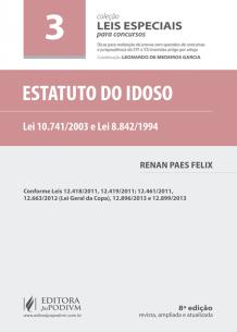 Leis Especiais para Concursos - V.3 - Estatuto do Idoso (2016)