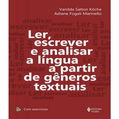 Ler, Escrever e Analisar a Lingua a Partir de Generos Textuais