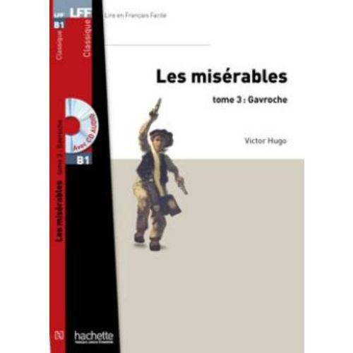 Les Miserables, Tome 3 ( Gavroche ) + Cd Mp3
