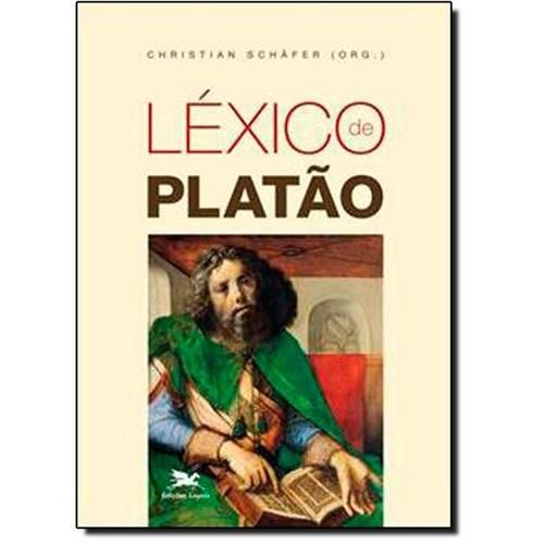 Léxico de Platão: Conceitos Fundamentais de Platão e da Tradição Platônica