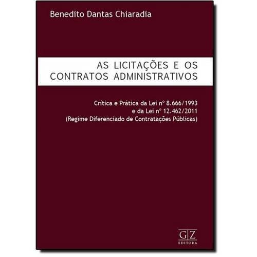 Licitações e os Contratos Administrativos, as