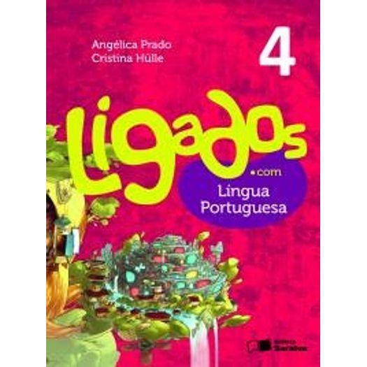 Ligados com Lingua Portuguesa 4 - Saraiva