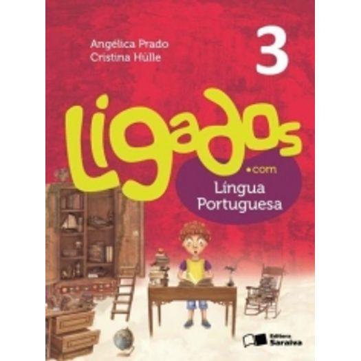 Ligados com Lingua Portuguesa 3 - Saraiva