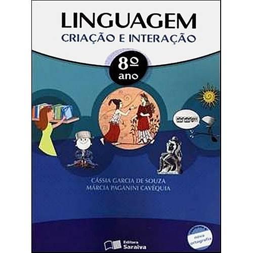 Linguagem - Criação e Interação - 8°Ano