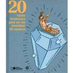 Livro - 20 Lições Essenciais para Ser um Investidor de Sucesso
