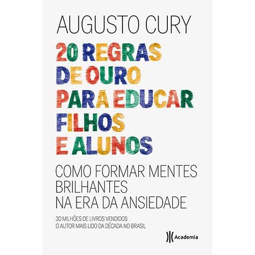 Livro - 20 Regras de Ouro para Educar Filhos e Alunos