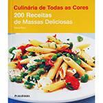 Livro - 200 Receitas de Massas Deliciosas