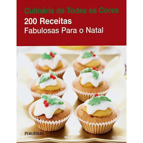 Livro - 200 Receitas Fabulosas para o Natal