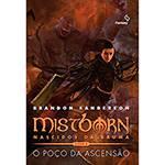 Livro - 1ª Era de Mistborn - Nascidos da Bruma: o Poço da Ascensão - Vol. 2