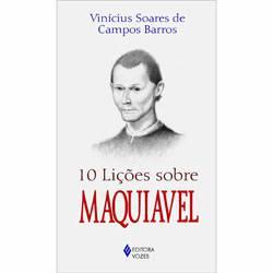 Livro - 10 Lições Sobre Maquiavel